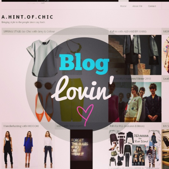 Bloglovin' A Hint of Chic Fashion and Style blog